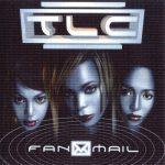 TLC – 1999 – FanMail