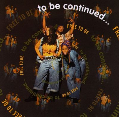 To Be Continued... - 1993 - Free To Be