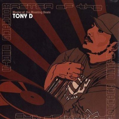 Tony D - 2001 - Master Of The Moaning Beats
