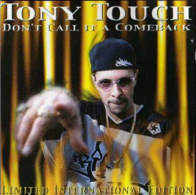 Tony Touch - 2001 - Don't Call It A Comeback