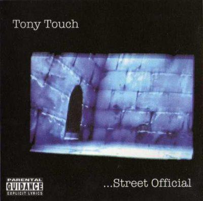 Tony Touch - 2002 - ...Street Official