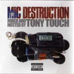 Tony Touch – 2005 – Mic Destruction
