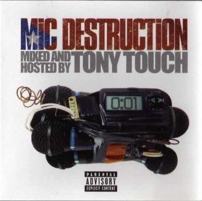 Tony Touch - 2005 - Mic Destruction