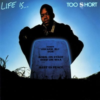 Too Short - 1988 - Life Is ... Too Short