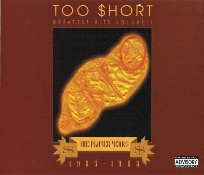 Too Short - 1993 - The Players Years 1983-1988, Vol. 1 (2 CD)