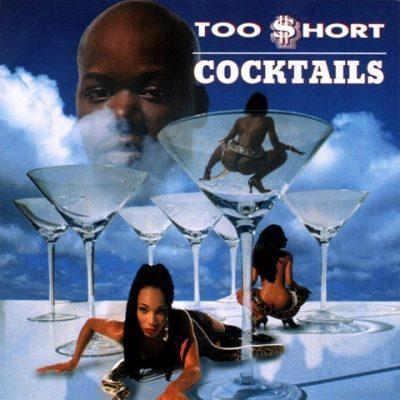 Too Short - 1995 - Cocktails