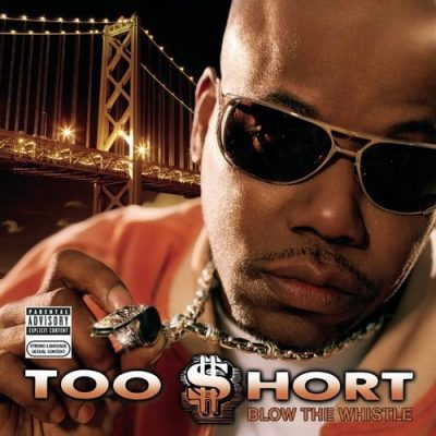 Too Short - 2006 - Blow The Whistle