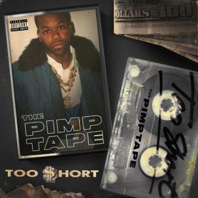 Too Short - 2018 - The Pimp Tape