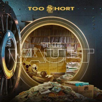 Too Short - 2019 - The Vault