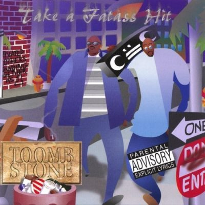 Toombstone - 1998 - Take A Fat Ass Hit
