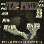 Top Prize – 1997 – Playalistic Conversation