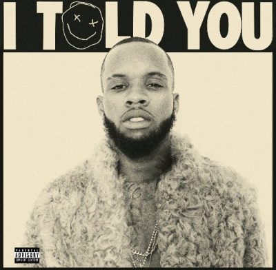 Tory Lanez - 2016 - I Told You (Target Exclusive)