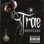Trae – 2006 – Restless