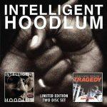 Tragedy Khadafi – 2007 – Intelligent Hoodlum / Tragedy: Saga Of A Hoodlum