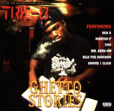 Tre-8 - 1995 - Ghetto Stories