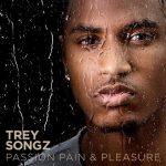 Trey Songz – 2010 – Passion, Pain & Pleasure