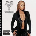 Trina – 2005 – Glamorest Life