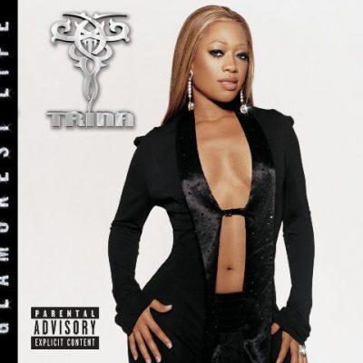 Trina - 2005 - Glamorest Life