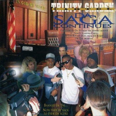 Trinity Garden Cartel - 1996 - Da Saga Continues