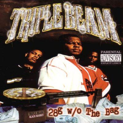 Triple Beam - 1998 - 28g w/o The Bag