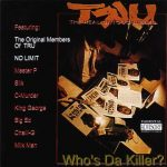 TRU – 1993 – Who's Da Killer?