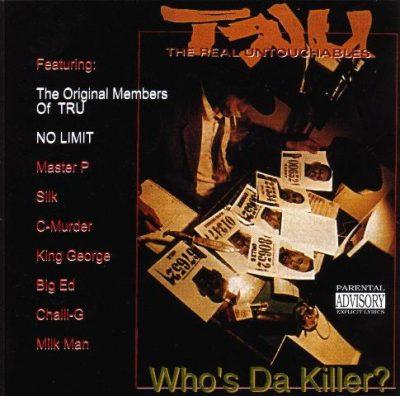 TRU - 1993 - Who's Da Killer?