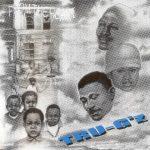 TRU-G'z – 1996 – From The Heart