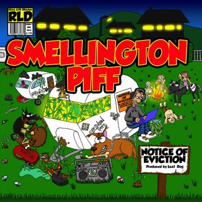 Smellington Piff - 2014 - Notice Of Eviction