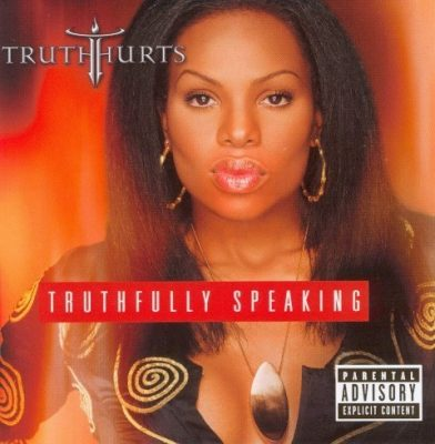 Truth Hurts - 2002 - Truthfully Speaking