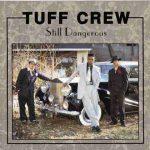 Tuff Crew – 1991 – Still Dangerous