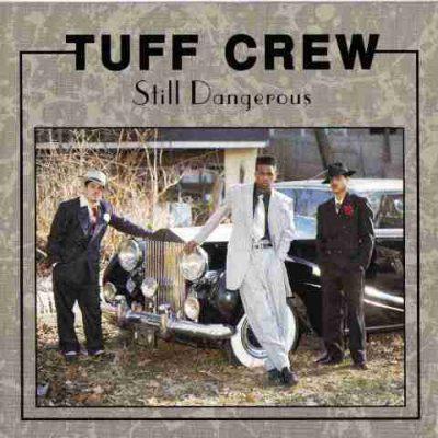 Tuff Crew - 1991 - Still Dangerous