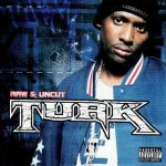 Turk – 2003 – Raw And Uncut