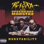 Twista & The Speedknot Mobstaz – 1998 – Mobstability