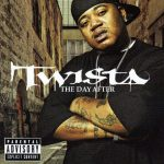 Twista – 2005 – The Day After