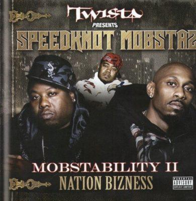 Twista & The Speedknot Mobstaz - 2007 - Mobstability II: Nation Bizness