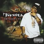 Twista – 2009 – Category F5 (BB Exclusive)