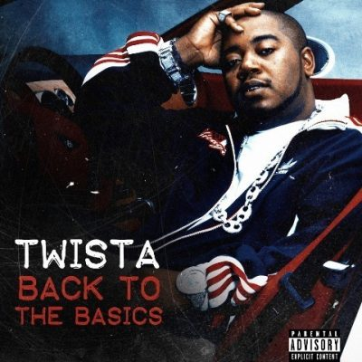 Twista - 2013 - Back To The Basics EP