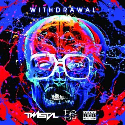 Twista & Do Or Die - 2015 - Withdrawal EP