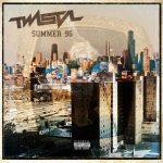 Twista – 2019 – Summer 96