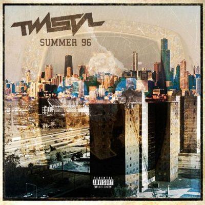 Twista - 2019 - Summer 96