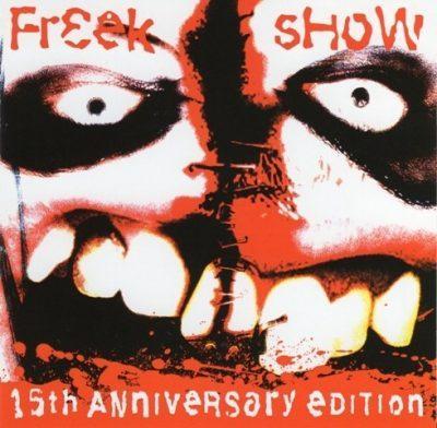 Twiztid - 2000 - Freek Show (15th Anniversary Edition)