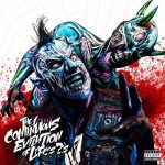 Twiztid – 2017 – The Continuous Evilution Of Life's