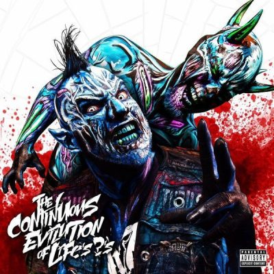 Twiztid - 2017 - The Continuous Evilution Of Life's