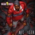 Sean Price – 2012 – Mic Tyson