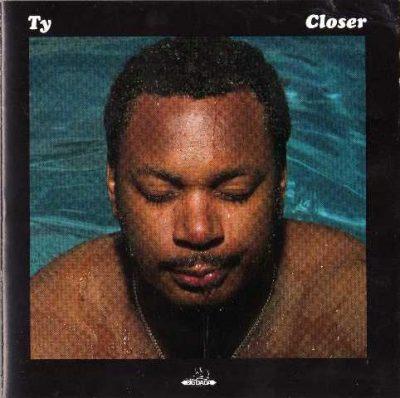 Ty - 2006 - Closer