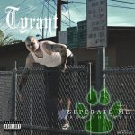 Tyrant – 2018 – Seperate Me From The Rest