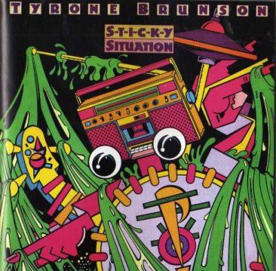 Tyrone Brunson - 1983 - Sticky Situation (2013-Reissue)
