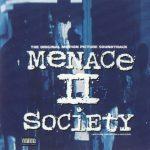 OST – 1993 – Menace II Society