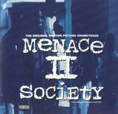 OST - 1993 - Menace II Society