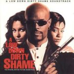 OST – 1994 – A Low Down Dirty Shame